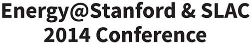 Energy@Stanford & SLAC 2014 Conference